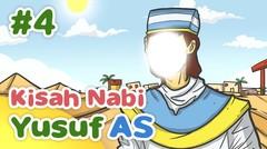 Kisah Nabi Yusuf AS Menafsirkan Mimpi Raja Mesir - Kartun Anak Muslim