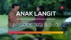 Anak Langit - Episode 379 dan 380