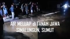 Jumat Malam Air Sungai Meluap di Tanah Jawa Simalungun Sumut