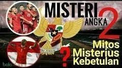 Misteri !!!_Inilah_Fakta_Dibalik_Angka_2_Bagi_Timnas_Indonesia_(Misterius,_Mitos_