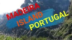 MADEIRA ISLAN PORTUGAL