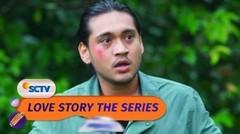 Astaga, Ken Dalam Bahaya!! | Love Story The Series - Episode 125