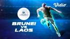 Full Match - Brunei Darussalam 0 VS 3 Laos   Piala AFF U-15 2019