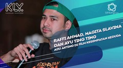 Raffi Ahmad, Nagita Slavina dan Ayu Ting Ting Adu Akting di Film Kesempatan Keduda