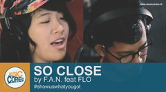 """EPS 84 - """"So Close"""" by F.A.N feat FLO"""