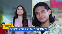 DAHSYAT, Kecantikan Maudy Bikin Ken Salfok!   Love Story The Series - Episode 11 dan 12
