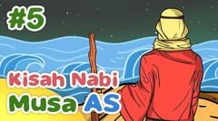 Kisah Nabi Musa AS Membelah Laut Merah - Kartun Anak Muslim