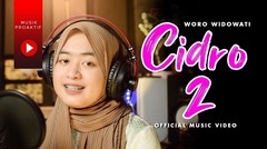 Woro Widowati - Cidro 2 | Panas Panase Srengenge Kuwi (Official Music Video)