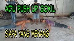 Adu push up tersengit siapakah yang menang
