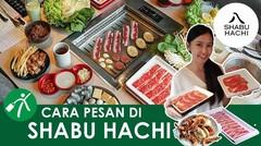 Cara Makan di Restoran All You Can Eat Shabu Hachi