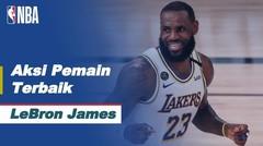 Nightly Notable   Pemain Terbaik 1 September 2020 - LeBron James   NBA Regular Season 2019/20