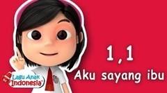 Lagu Anak Anak - Satu Satu Aku Sayang Ibu - Lagu Anak Indonesia - Nursery Rhymes