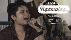 "NGAMPLAG - Juicy Luicy ""Sabtu Malam Sendiri"" - Part 1"