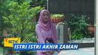 Istri Istri Akhir Zaman - Episode 29
