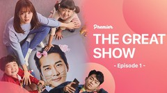 The Great Show Episode 01 - Subtitle Indonesia
