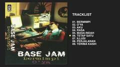 BASE JAM - BERMIMPI (AUDIO STILL IMAGE)