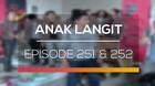 Anak Langit - Episode 251 dan 252