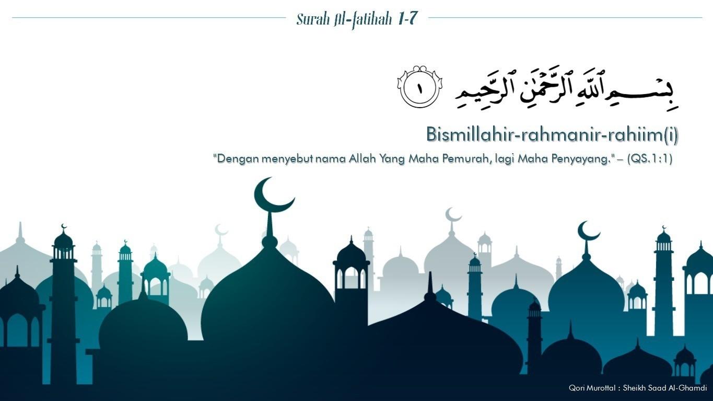 Surah Al Fatihah Makkiyah Ayat 1 7 Lengkap Dengan Terjemahan Dan Latinnya