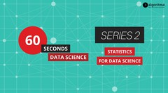 60 Seconds Data Science | Episode 2 | Statistics for Data Science