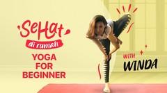 Yoga for Beginner with Winda   Sehat di Rumah