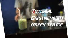 Tutorial Cara membuat Green Tea Ice with After Coffea