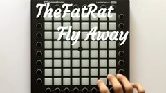 TheFatRat - Fly Away -- Launchpad Cover