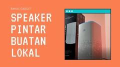 [Bahas Gadget] Widya Wicara, Speaker Pintar Buatan Indonesia