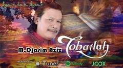Taubatlah- M Djasim Aziz
