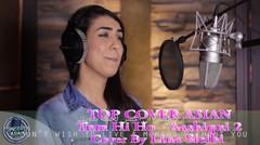 Asian Cover [ Tum Hi Ho - Aashiqui 2 ( Cover By Lina Sleibi )]