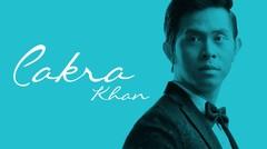 Profil CAKRA KHAN