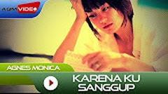 Agnes Monica - Karena ku sanggup (Karaoke original)