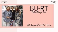 Podcast BU RT (Butuh Rumpi Tau!) - #5 Sweet Child O' Mine