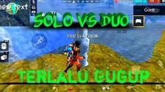 FREE FIRE | Solo vs Duo Gagal Booyah Gara Gara Gugup