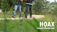 HOAX = Sampah Masyarakat (Film Pendek / Short Movie)