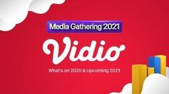 Media Gathering Vidio 2021 - 09 Februari 2021