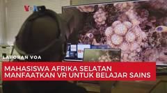 Mahasiswa Afrika Selatan Manfaatkan VR untuk Belajar Sains