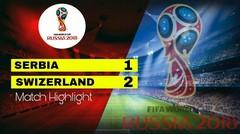 SERBIA Vs SWIZERLAND (1-2) Highlight & goal