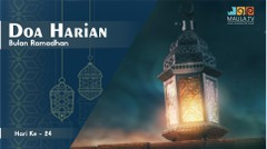 Doa Harian Bulan Ramadhan [Hari 24]