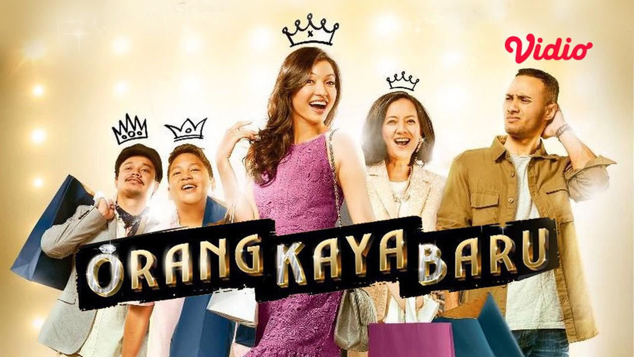 Streaming Orang Kaya Baru (2019) - Vidio.com