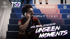 UCL FINAL 2019 | UNSEEN MOMENTS