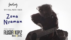 Fourtwnty - Zona Nyaman OST. Filosofi Kopi 2 Ben Jody (Official Music Video)
