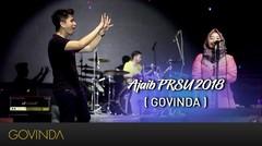AJAIB - GOVINDA (PRSU 2018)