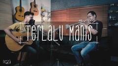 """TERLALU MANIS"" (Slank) Freza feat Harli Arbian (Headphone recommended)"