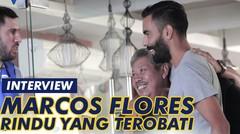 Marcos Flores, Rindu Yang Terobati