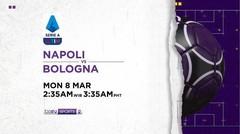 Napoli vs Bologna - Senin, 8 Maret 2021 | Serie A