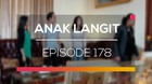 Anak Langit - Episode 178