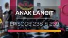 Anak Langit- Episode 238 dan 239