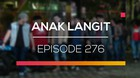 Anak Langit - Episode 276