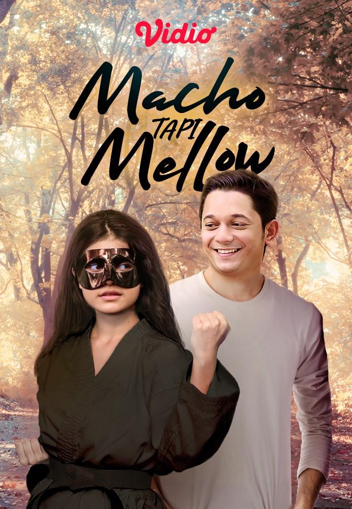 Macho Tapi Mellow