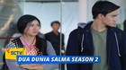 Dua Dunia Salma Season 2 - Episode 12